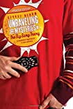 img - for Unraveling the Mysteries of The Big Bang Theory (Updated Edition): An Unabashedly Unauthorized TV Show Companion book / textbook / text book
