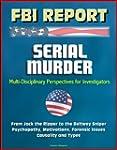 FBI Report: Serial Murder, Multi-Disc...