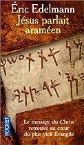 Jésus parlait araméen