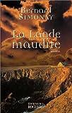 echange, troc Bernard Simonay - La Lande maudite
