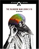 Image of The Rainbow Man/John 3:16