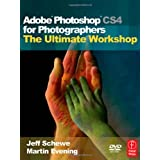 Adobe Photoshop CS4 for Photographers: The Ultimate Workshopby Martin Evening
