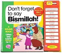 Don't Forget to Say Bismillah!
