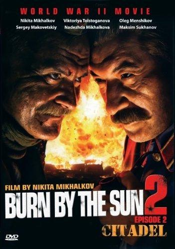 Utomlyonnye Solntsem 2 - Citadel / Burnt By The Sun 2 - The Citadel