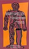 echange, troc Aline Bunod - Mary Shelley : Frankenstein - Présentation et dossier