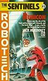 Rubicon (Sentinels) (0345353056) by McKinney, Jack