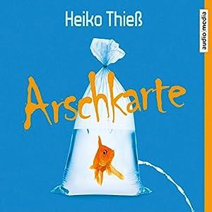 Arschkarte Hörbuch