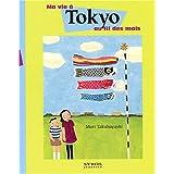 Le Japon : Première semaine (Club Voyage Autour du Monde)