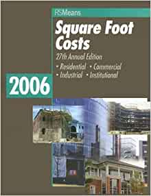 Square Foot Costs 2006 Means Square Foot Costs Barbara