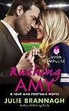 Rushing Amy: A Love and Football Novel (English Edition)