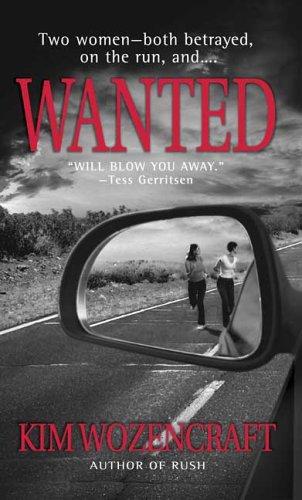 Wanted, Kim Wozencraft
