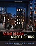 img - for Scene Design and Stage Lighting 10th edition by Wolf, R. Craig, Block, Dick (2013) Hardcover book / textbook / text book