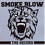"The Record-Ltd.Versionvon ""Smoke Blow"""