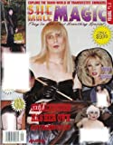 img - for She-Male Magic - Volume 1 Number 1: Glossy Transvestite Swinger Magazine from 2001! (Single Issue Magazine) book / textbook / text book