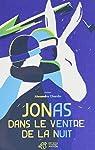 Jonas dans le Ventre de la Nuit par Chardin