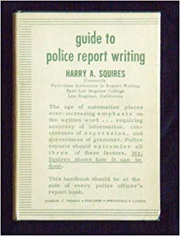 basic police report writing book Virtual academy report writing: law enforcement grant writing basic course: policeone academy policeone academy writing better police reports.