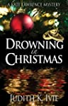 Drowning in Christmas (Kate Lawrence...