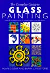 The Complete Guide to Glass Painting:...