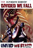 Brian Wood Ultimate Comics Divided We Fall, United We Stand (Ultimate Comics Ultimates)