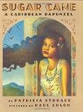 Sugar Cane: A Caribbean Rapunzel