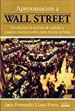 img - for Aproximacion a Wall Street (Spanish Edition) book / textbook / text book