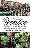 A Taste of Venice: