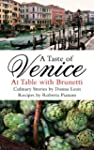 A Taste of Venice: At Table with Brun...