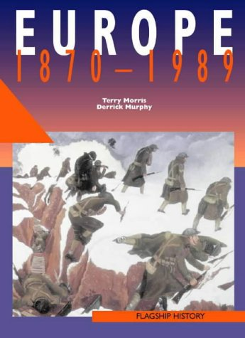 Europe, 1870-1991: A-level (Flagship History) PDF