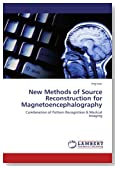 New Methods of Source Reconstruction for Magnetoencephalography: Combination of Pattern Recognition & Medical Imaging