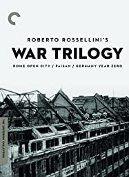 Roberto Rossellini\'s War Trilogy (Rome Open City / Paisan / Germany Year Zero) (The Criterion Collection)