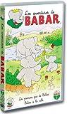 echange, troc Les Aventures de Babar : Les Premiers pas de Baba / Babar à la ville (+ 4 comptines)