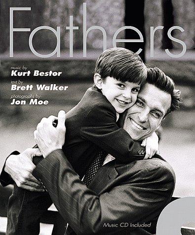 Fathers, KURT BESTOR, JON MOE