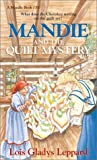 Mandie and the Quilt Mystery (Mandie, Book 35)