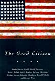 img - for The Good Citizen book / textbook / text book