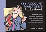 Roger Jones The Key Account Manager's Pocketbook (Sales & Marketing)