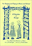 A Garden of Songs: For Singing and Piping at Home and School