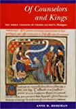 img - for Of Counselors and Kings: The Three Versions of Pierre Salmon's Dialogues (Illinois Medieval Studies) book / textbook / text book