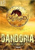 Mittland - Dandoria: D�monenfluch (Band 1 von 2)