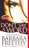 Don't Say a Word (Signet Novel)