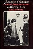 Shamanism, Colonialism, & the Wild Man
