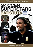 Soccer Superstars: World Cup Heroes - Gabriel Batistuta [DVD]