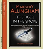 Margery Allingham The Tiger In The Smoke (Albert Campion)