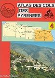 echange, troc Atlas Altigraph - Atlas routiers : Atlas des cols des Pyrénées, tome 4 : Ax-les-Thermes - Andorre - Perpignan en VTT