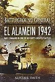 img - for El Alamein 1942 (Battleground General) book / textbook / text book
