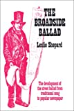 img - for Broadside Ballad: A Study in Origins and Meaning. Reprint of 1962 Ed book / textbook / text book