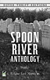 Spoon River Anthology (Dover Thrift Editions) by Edgar Lee Masters unknown Edition [Paperback(1992)]