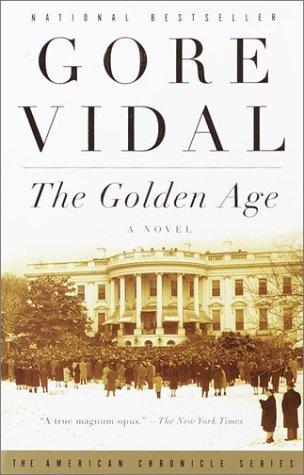 The Golden Age: A Novel, Gore Vidal