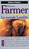 La Saga des hommes-dieux, tome 5 : Le Monde Lavalite