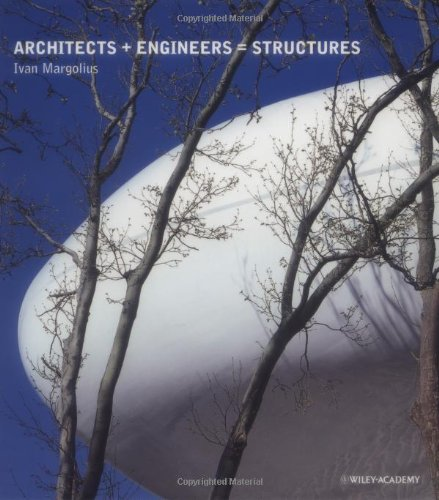 Architects + Engineers = Structures (Architecture)