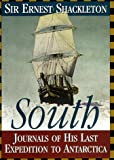 South: Journals of His Last Expedition to Antarctica (1568522525) by Shackleton, Ernest